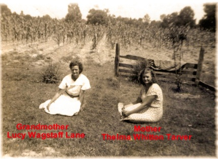 "Mom ""Thelma Whitton"" Tarver and her Mother Lucy Wagstaff Lane"
